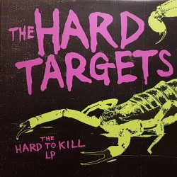 The Hard Targets - Hard to...