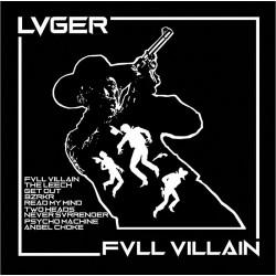 Lvger - Fvll Villain LP...