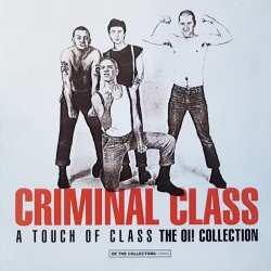Criminal Class – A touch of...