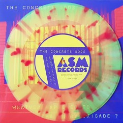 The Concrete Gods - Whatever happened to the angry brigade ? EP