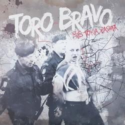 Toro Bravo - Mes tokia...