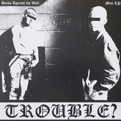 Trouble? - Backs against...