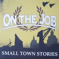 On the Job - Smalltown...