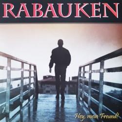 Rabauken - Hey mein Freund LP