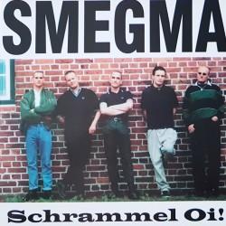 Smegma - Schrammel Oi! LP