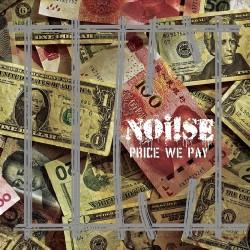 Noi!se - Price we pay EP