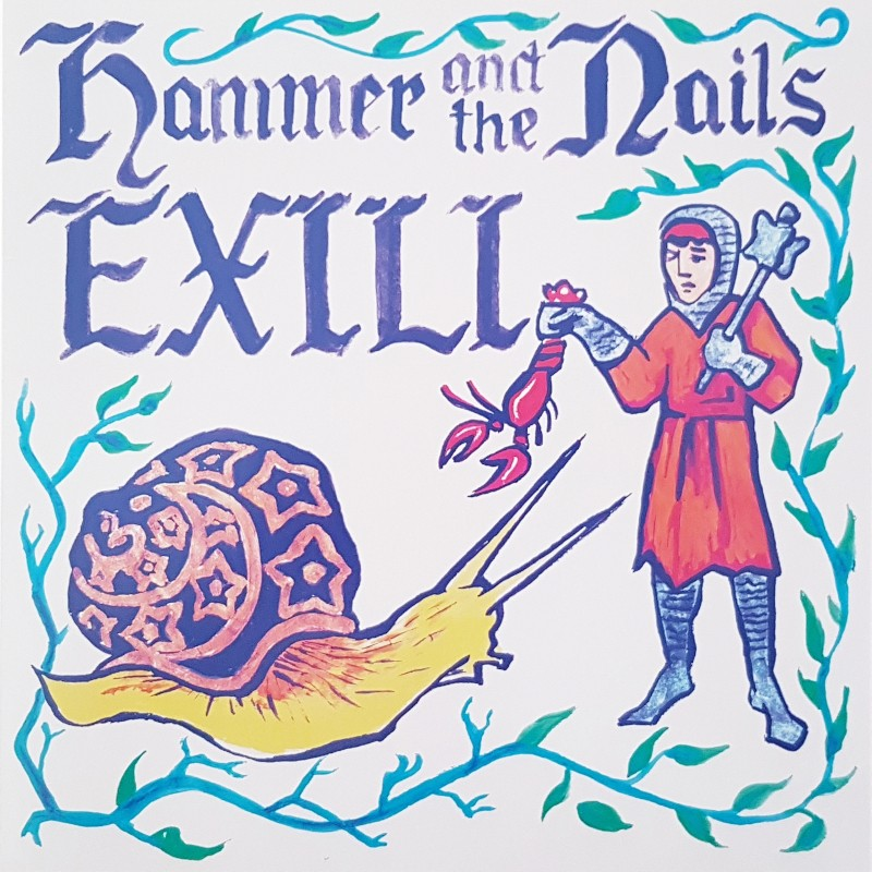 Hammer and The Nails / Exili - Split LP