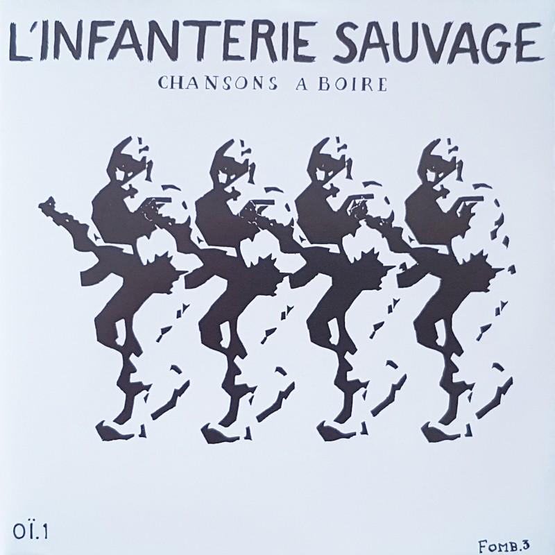 L'Infanterie Sauvage - Chansons a boire EP