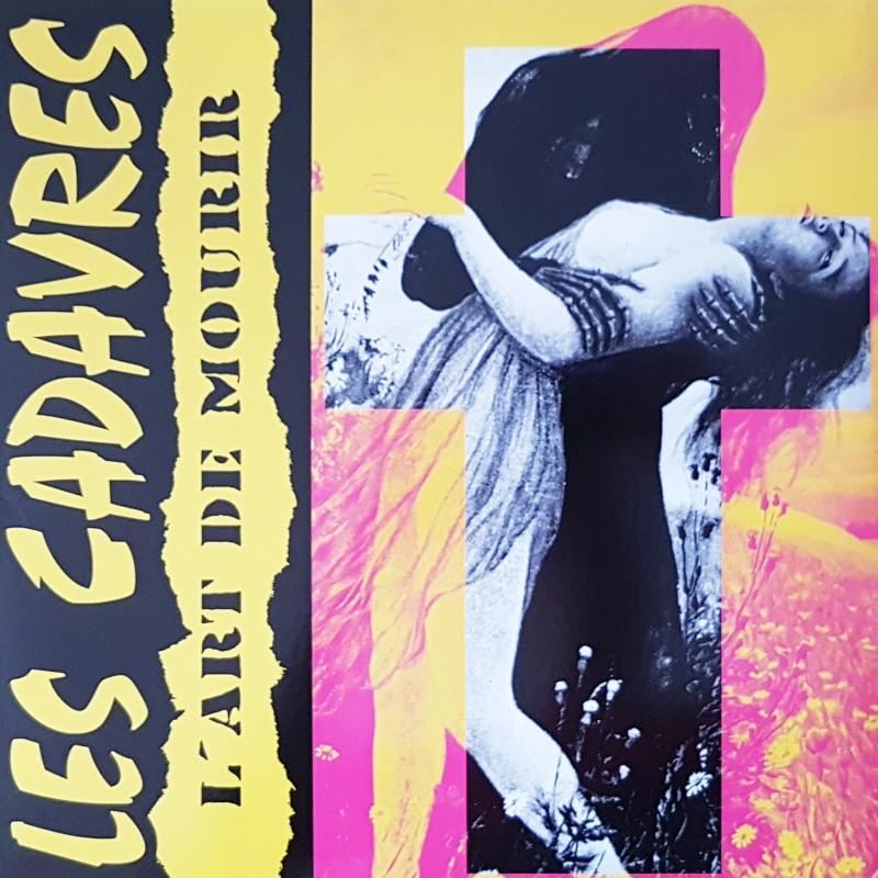 Les Cadavres - L'art de mourir LP