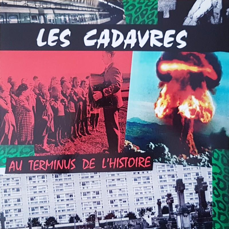 Les Cadavres - Au terminus de l'histoire LP