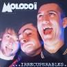 Molodoï - ...Irrécupérables LP